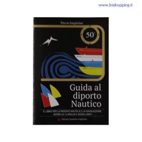 Libro patente nautica Guida al diporto nautico GUGLIELMI 50 EDIZIONE