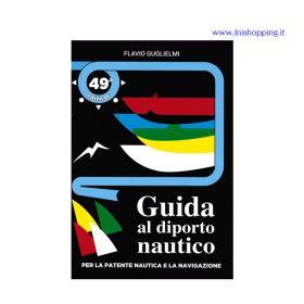 Libro patente nautica Guida al diporto nautico GUGLIELMI 49 EDIZIONE